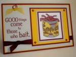 Good Things Come To Those Who Bait! by