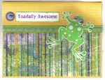 Toadally Awesome by