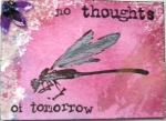 ATC- No thought's of tomorrow by