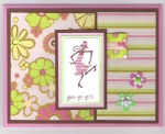 You Go Girl Card by
